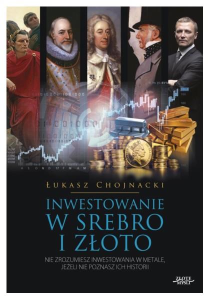 Książka o inwestowaniu w złoto i srebro.